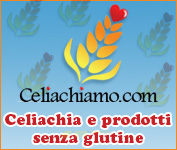 Celiachia e prodotti senza glutine